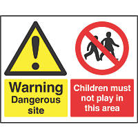 """Dangerous Site / Children Must Not Play in This Area"" Sign 450 x 600mm"