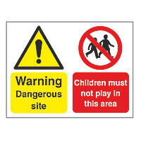 """""""Warning Dangerous Site Children Must Not Play"""" Sign & Stanchion Frame 450 x 600mm"""