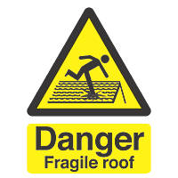 """Danger Fragile Roof"" Sign 210 x 150mm"