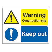"""Warning Construction Site Keep Out"" Sign & Stanchion Frame 450 x 600mm"