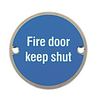 Fire Door Keep Shut Sign Satin Stainless Steel 76mm