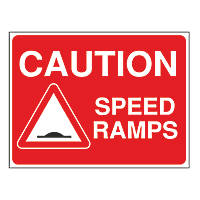 """Caution Speed Ramps"" Sign 450 x 600mm"