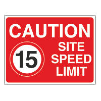 """Caution Site Speed Limit 15"" Sign 450 x 600mm"