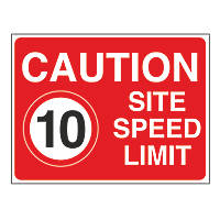 """Caution Site Speed Limit 10"" Sign 450 x 600mm"