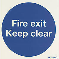 "Nite-Glo ""Fire Exit Keep Clear"" Sign 150 x 150mm"