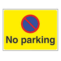 """No Parking"" Sign 450 x 600mm"
