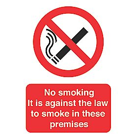"""No Smoking It's Against The Law To Smoke On These Premises"" Sign 297x210mm"