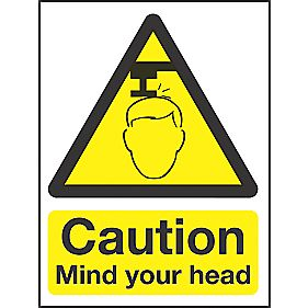 """Caution Mind Your Head"" Sign 200 x 150mm"