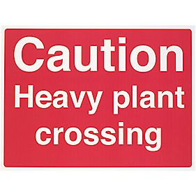 """Caution Heavy Plant Crossing"" Sign 450 x 600mm"