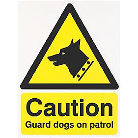 """Caution Guard Dogs On Patrol"" Sign 400 x 300mm"