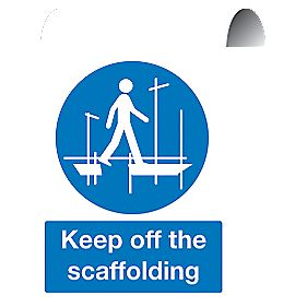 """Keep Off The Scaffolding"" Sign 500 x 300mm"