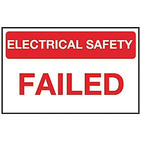 """Electrical Safety Failed"" Labels 25 x 40mm Roll of 250"