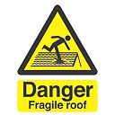 """Danger Fragile Roof"" Sign 210 x 148mm"