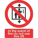 """In The Event Of Fire Do Not Use This Lift"" Sign 210 x 148mm Pack of 50"