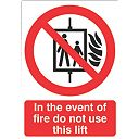 """In The Event Of Fire Do Not Use This Lift"" Sign 210 x 148mm"