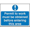 """Permit To Work Must Be Obtained Before Entering This Area"" Sign 450x600mm"