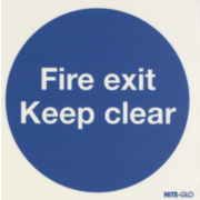 Nite Glo 'Fire Exit Keep Clear' Sign 150 x 150mm