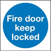 """Fire Door Keep Locked"" Sign 100 x 100mm"