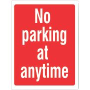 """No Parking At Any Time"" Sign 400 x 300mm"