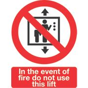 """In The Event Of Fire Do Not Use This Lift"" Sign Pack of 50 210 x 148mm"