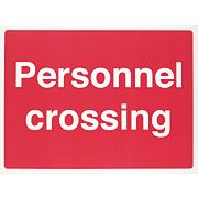 """Personnel Crossing"" Sign 450 x 600mm"