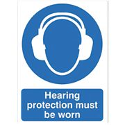 """Hearing Protection Must Be Worn"" Sign 210 x 148mm"