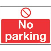 """No Parking"" Sign 300 x 400mm"