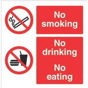 """No Smoking No Drinking No Eating"" Sign 300 x 300mm"