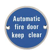 Automatic Fire Door Keep Clear Sign Satin Stainless Steel 76mm