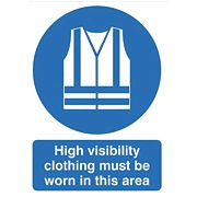 """Hi-Visibility Clothing Must Be Worn In This Area"" Sign 420 x 297mm"