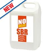No Nonsense Styrene Butadiene Rubber Emulsion (SBR) 5Ltr