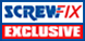 Screwfix Exclusive