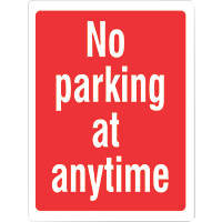 """""""No Parking At Any Time"""" Sign 400 x 300mm"""
