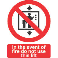 """In The Event Of Fire Do Not Use This Lift"" Sign Pack of 50 210 x 148mm 50 Pack"