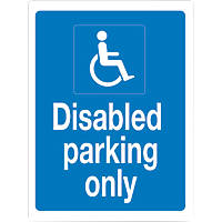 """""""Disabled Parking Only"""" Sign 400 x 300mm"""