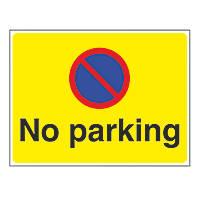 """No Parking"" Sign 450 x 600mm"