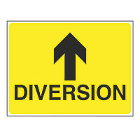 """Diversion"" with Arrow Up Stanchion Sign 450 x 600mm"